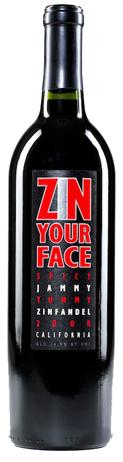 Zin Your Face Zinfandel Old Vines